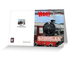 Smokin Greeting Card