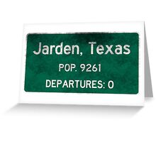 Jarden, Texas Road Sign Greeting Card