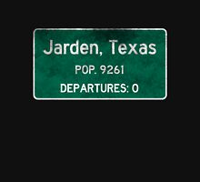 Jarden, Texas Road Sign Unisex T-Shirt