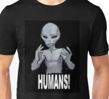 Humans! Unisex T-Shirt