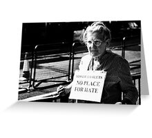 No Place For Hate Greeting Card