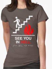 See You In Hell (White) Womens Fitted T-Shirt