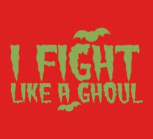 I fight like a GHOUL Kids Tee