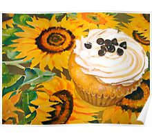 Cupcakes and Sunflowers... Poster
