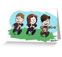 Eleventh Doctor and the Ponds ... Peanuts Style Greeting Card