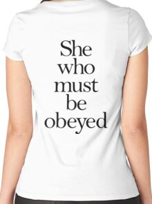 SHE, She who must be obeyed! My Wife? Lady in Charge? Women's Fitted Scoop T-Shirt