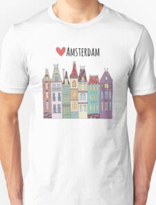 European houses in Amsterdam Unisex T-Shirt