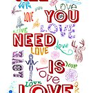 Love is All You Need by cek812