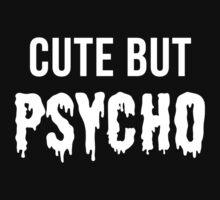 Cute But Psycho by flippinsg