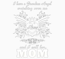 I have a guardian angel watching over me and call him, Mom - Tshirts & Hoodies Kids Clothes