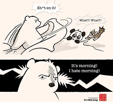 It's Morning by Panda And Polar Bear