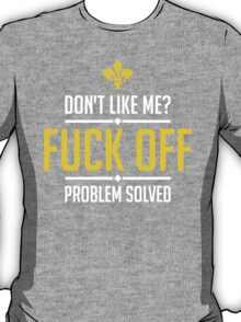 Dont Like Me T-Shirt
