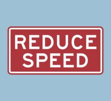 Reduce Speed by bachelorshall