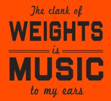 The clank of  weight is music to my ears - Tshirts & Hoodies by sundar-jayanthi