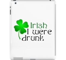 Ireland Beer Drunk Whiskey iPad Case/Skin