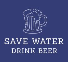 Save water drink beer by Stock Image Folio
