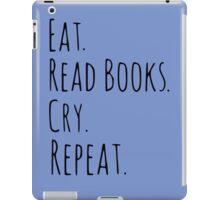 eat, read books, cry, repeat. iPad Case/Skin