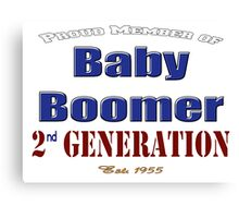 Proud Member of 2nd Generation Baby Boomer Canvas Print