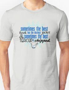 The best teacup. Unisex T-Shirt