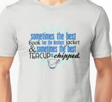 The best teacup. Unisex T-Shirt