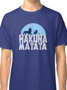 HAKUNA MATATA (night edition) Classic T-Shirt