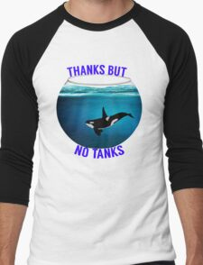 Thanks But No Tanks Men's Baseball ¾ T-Shirt