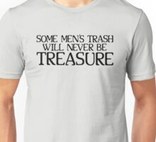 Treasure. Or lack there of. Unisex T-Shirt