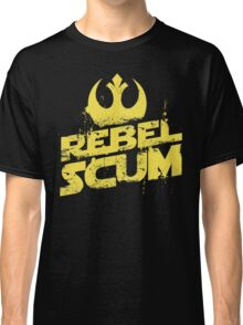 Rebel Scum Classic T-Shirt