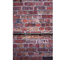 bill Photographic Print