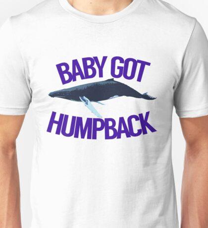 Baby Got Humpback Unisex T-Shirt