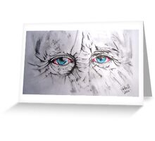 The eyes! Greeting Card