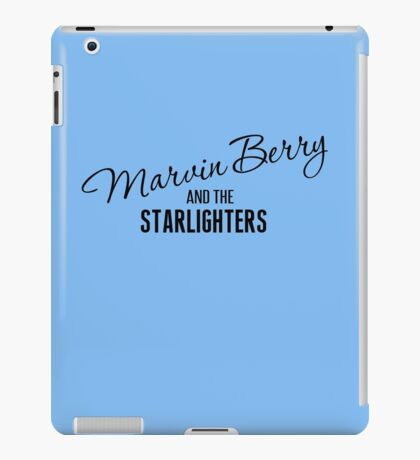 Marvin Berry and the Starlighters iPad Case/Skin