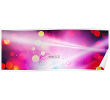 Your Kiss Is Cosmic Poster