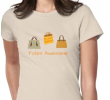 Totes Awesome T-Shirt