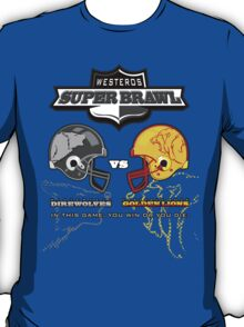 Westeros Super Brawl T-Shirt