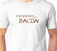 Mmmm...Bacon Shirt Unisex T-Shirt