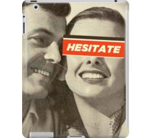 Hesitate iPad Case/Skin