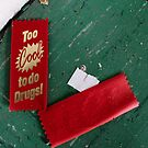 Too cool for drugs! by ashley hutchinson