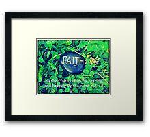 ~ Faith ~ Framed Print
