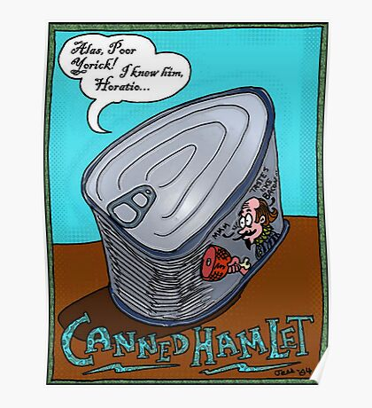 Canned Hamlet (Bacon Flavored) Poster
