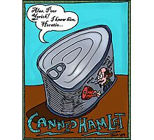 Canned Hamlet (Bacon Flavored) Photographic Print