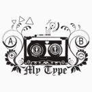 My Type by DjinCo