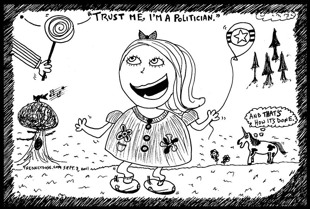 Trust Me I'm a Politician by bubbleicious