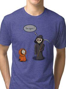 Kenny - You Again? Tri-blend T-Shirt