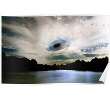 The Eye In The Sky That Watches Over You! Poster