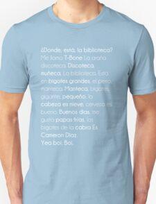 ¿ Donde Está La Biblioteca  ? T-Shirt
