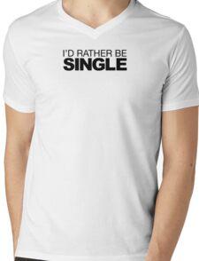 I'd rather be Single Mens V-Neck T-Shirt