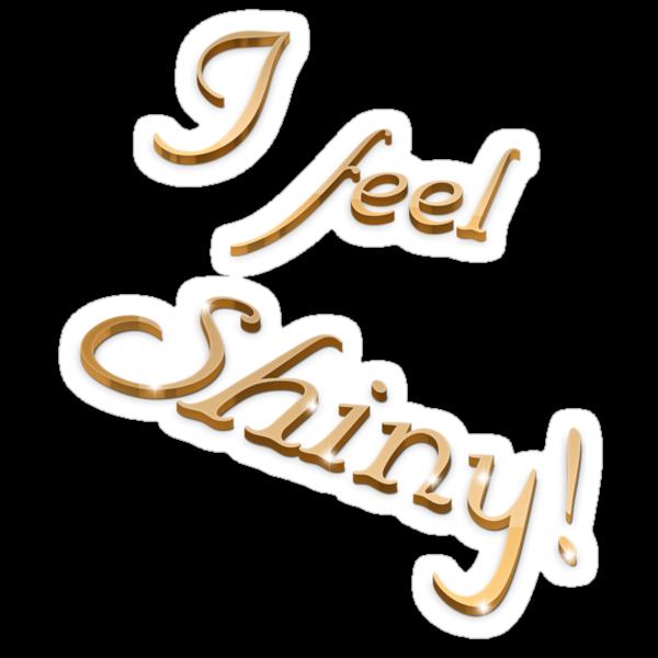 I feel shiny! by ibx93