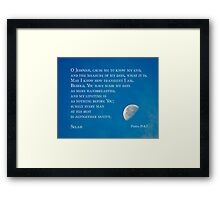 Psalm 39:4-5 Framed Print