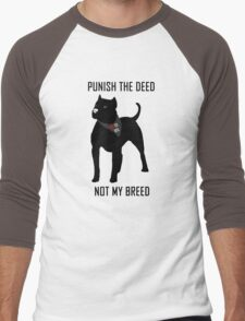 Punish The Deed, Not The Breed (Anti-BSL) Men's Baseball ¾ T-Shirt